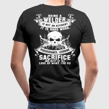 Welder funny welder sayings welder  funny welder - Men's Premium T-Shirt