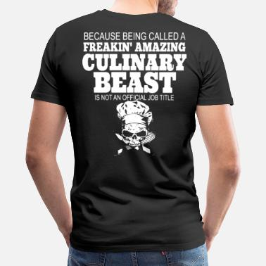 Chef Funny chef job, Chef Jacket, chef's hat, master chef - Men's Premium T-Shirt