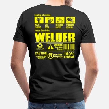 Shop Funny Welder T-Shirts online | Spreadshirt