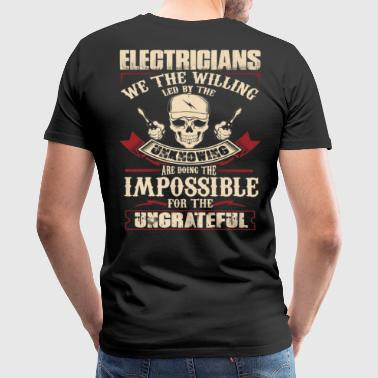 Electrician stupid electrician funny electrician - Men's Premium T-Shirt