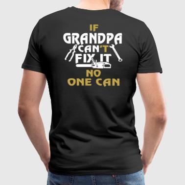 GRANDPA FIX IT - Men's Premium T-Shirt