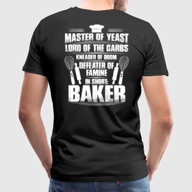 Baker Bakery Baking Master Of Yeast Gift Present - Men's Premium T-Shirt