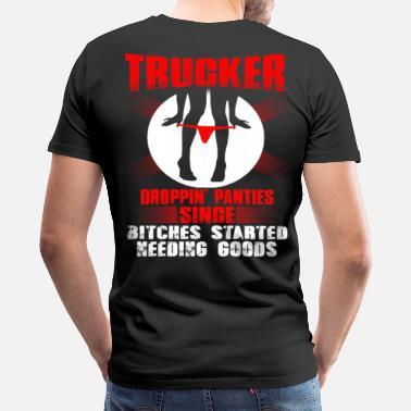 9c13a283 Truck Driver Trucker funny trucker drive by truckers trucker - Men's  Premium T-Shirt