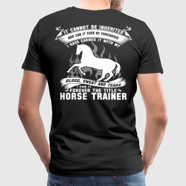 horse trainer  - Men's Premium T-Shirt