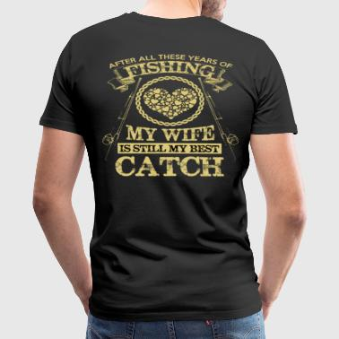 FISHING AND WIFE - Men's Premium T-Shirt