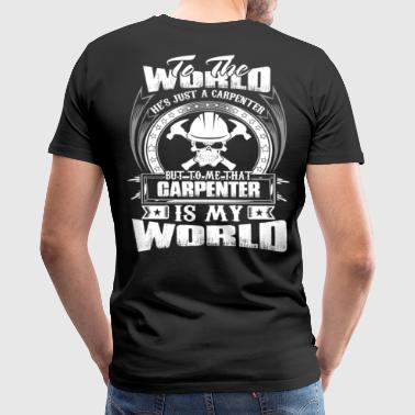 Carpenter carpenter joke  construction carpenter - Men's Premium T-Shirt