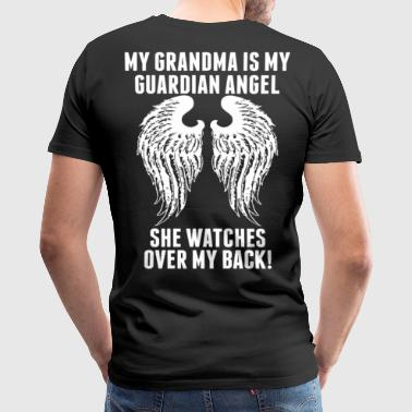 My Grandma Is My Guardian Angel She Watches Over - Men's Premium T-Shirt