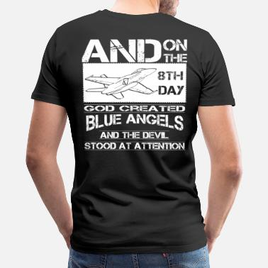 Angels Blue Angel u s navy blue angels  blue angels - Men's Premium T-Shirt