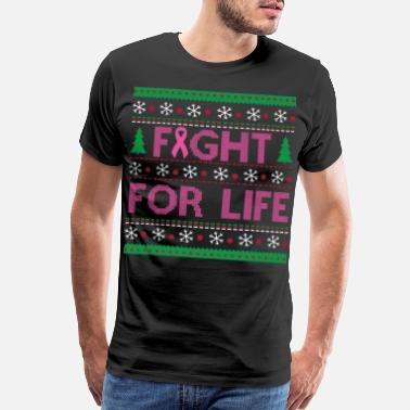 Fight Life FIGHT FOR LIFE - Men's Premium T-Shirt