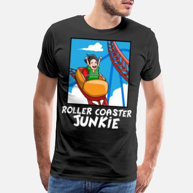 Theme Parks Roller Coaster Lovers Funny Theme Park Junkie Gift - Men's Premium T-Shirt