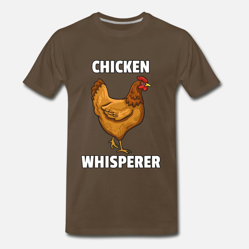 0c823a4aa Men's Premium T-ShirtChicken Whisperer Lovers Funny Farmer Farming Gift