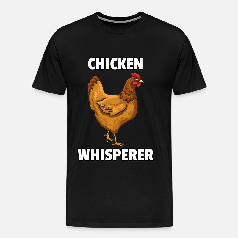630ae570d Men's Premium T-ShirtChicken Whisperer Lovers Funny Farmer Farming Gift