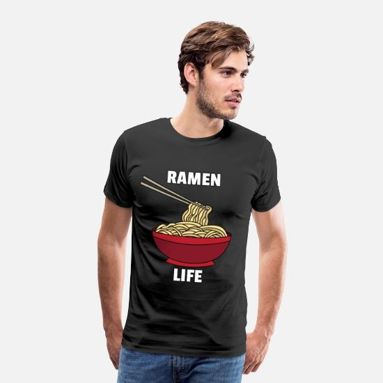 Japanese T-Shirts - Ramen Life Noodle Lovers Japanese Bowl Funny Gift - Men's Premium T-Shirt black