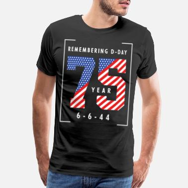 Normandy D-Day 75th Anniversary June 6th, 1944 WWII Memoria - Men's Premium T-Shirt