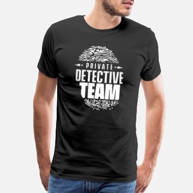 Private Private Detective Team - Men's Premium T-Shirt