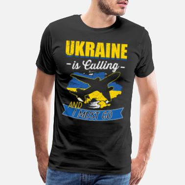 Ukrainian Flag Ukraine Is Calling And I Must Go Gift - Men's Premium T-Shirt