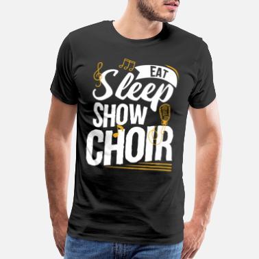 4009d9ee Choir Show Choir - Men's Premium T-Shirt