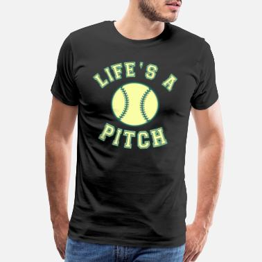 Pitcher Catcher Baseball saying Life's a pitch - Men's Premium T-Shirt
