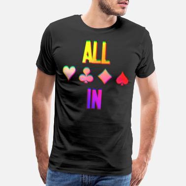 All In Poker Poker ALL IN Karten Pik Texas Holdem - Men's Premium T-Shirt