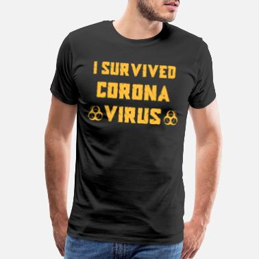 Infected I Survived Corona Virus Coronavirus love - Men's Premium T-Shirt