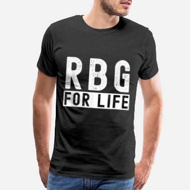 RBG For Life Vote 2020 Election Human Rights Equal - Men's Premium T-Shirt