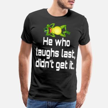 Download Quotes for laughs design - Men's Premium T-Shirt