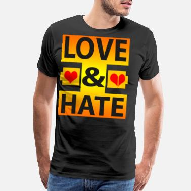 Single Broken Heart love and hate, love hate, love, hate, couples, sin - Men's Premium T-Shirt