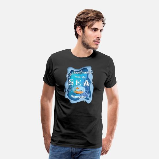 Birthday T-Shirts - Aquarium fish tank aquatics fishes sea gift - Men's Premium T-Shirt black
