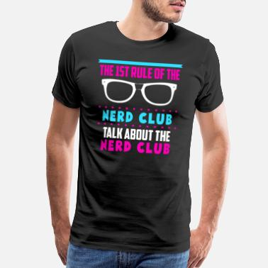 Physicist The first rule of the nerd club - Men's Premium T-Shirt