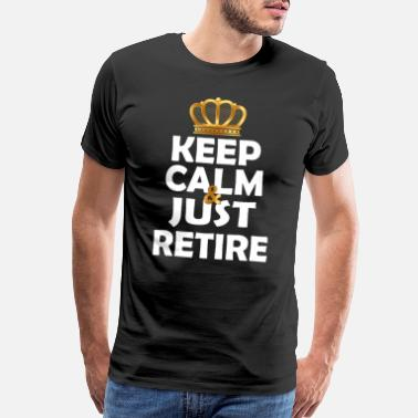 Egg Keep calm and retire - Men's Premium T-Shirt