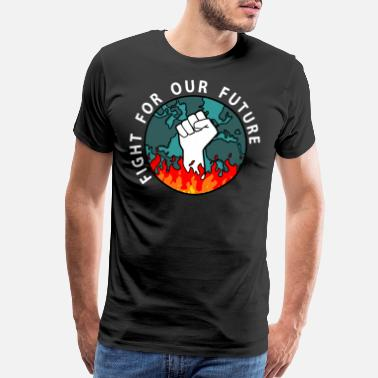 Strike Fight for our future. Act against climate change - Men's Premium T-Shirt