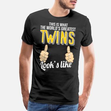 Love Happens Worlds Greatest Twins Looks Like Funny Twins - Men's Premium T-Shirt