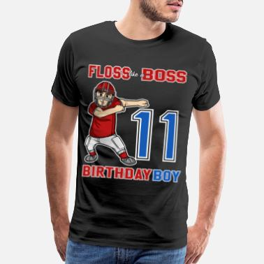 11th Birthday 11 Year Old Football - FLOSS like a BOSS 11th Gift - Men's Premium T-Shirt