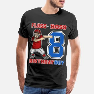Athletics Championship 8 Year Old Football - FLOSS like a BOSS 8th Gift - Men's Premium T-Shirt