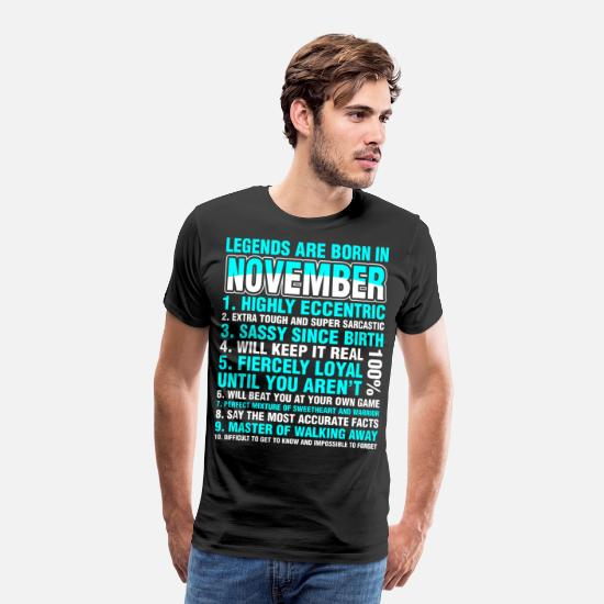 Age T-Shirts - Legends Are Born In November - Men's Premium T-Shirt black