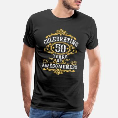 Awesomeness 50 birthday Awesomeness for 50 years - Men's Premium T-Shirt