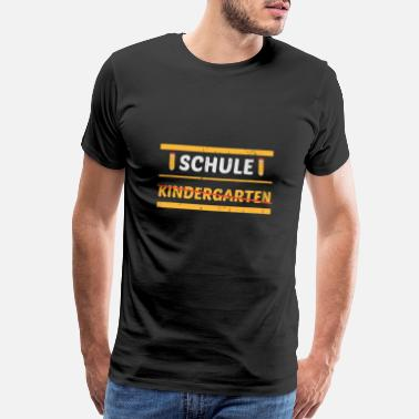 First Graders School Kindergarten Orstschild Enrolment - Men's Premium T-Shirt