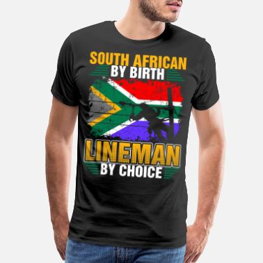 Lineman Wife South African By Birth Lineman By Choice Tshirt - Men's Premium T-Shirt