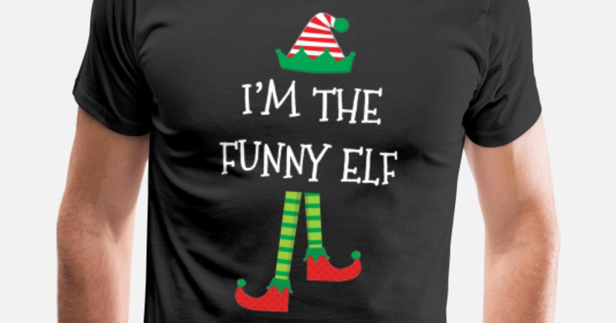 0d9bfcfcf Trendy I'm The Funny Elf Christmas Outfit Men's Premium T-Shirt ...