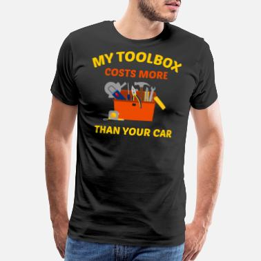 Convention MY TOOLBOX COSTS MORE THAN YOUR CAR Design - Men's Premium T-Shirt