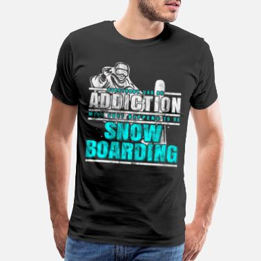 Outdoor Adventure Snowboarding addiction - Men's Premium T-Shirt