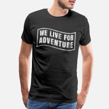 Cruising traveler adventure life - Men's Premium T-Shirt