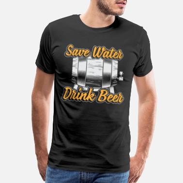 Drinking Water save water drink beer drinking gift - Men's Premium T-Shirt