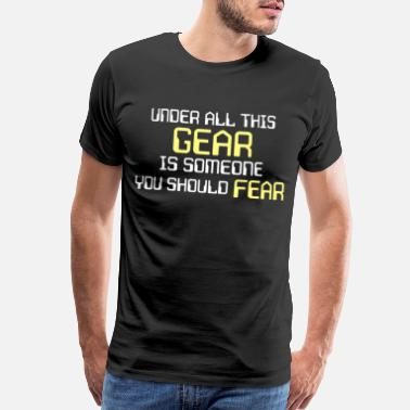 Undercut Under All This Gear Is Someone You Should Fear - Men's Premium T-Shirt
