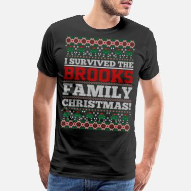 Brooks Family I Survived The Brooks Family Ugly Christmas Tshirt - Men's Premium T-Shirt