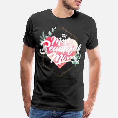 Favorite Aunt most beautiful mom - Men's Premium T-Shirt