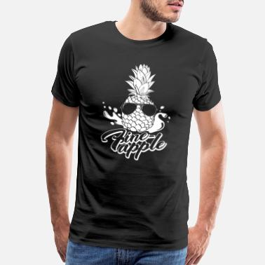 If Your Uncle pineapple ananas fruit obst 1 - Men's Premium T-Shirt