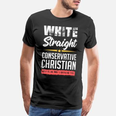 Anti Funny political conservative Christian gift idea - Men's Premium T-Shirt
