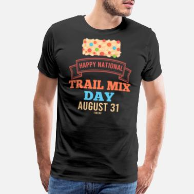 Snack Trail Mix Day Camping Hiking healthy - Men's Premium T-Shirt