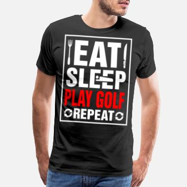 Rugby Eat Sleep Play Golf Repeat - Men's Premium T-Shirt